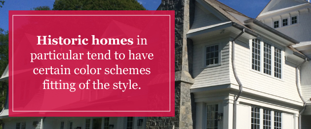 Exterior homes in particular tend to have certain color schemes fitting of the style