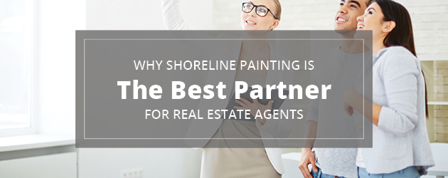 Realtors choose Shoreline Painting