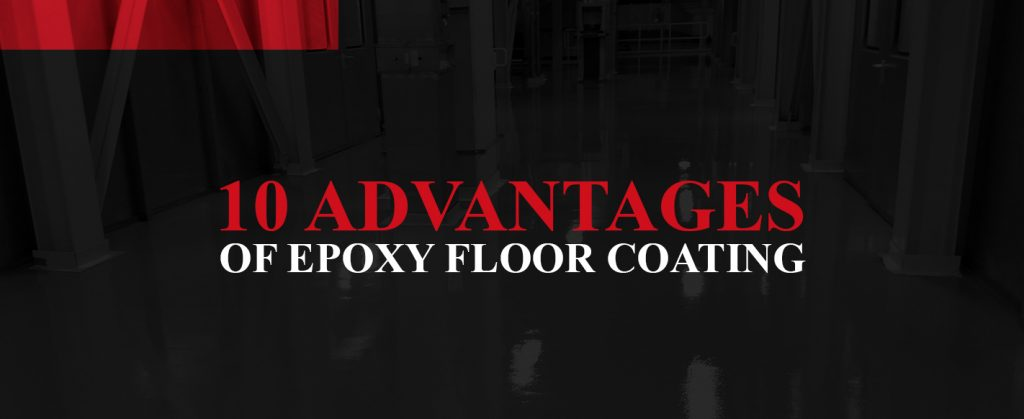 Advantages of epoxy floor coatings