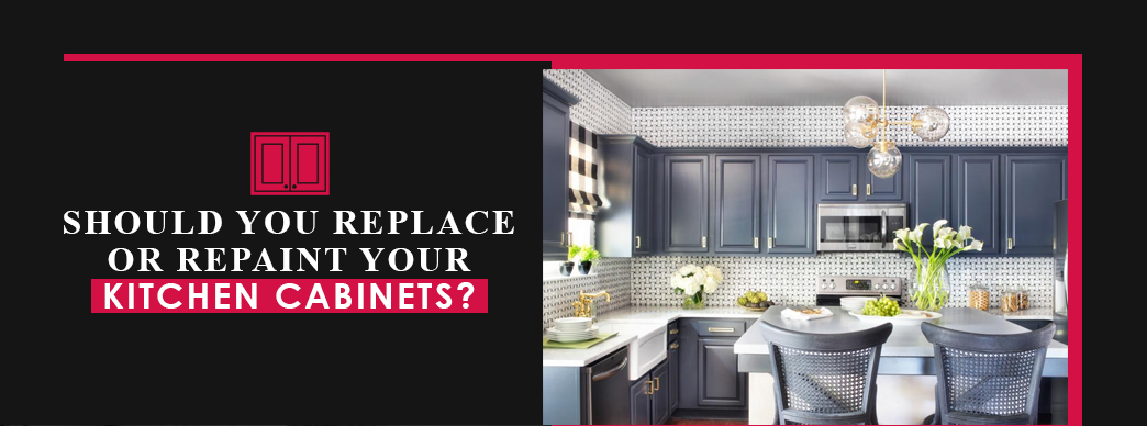 Should You Replace or Repaint Your Kitchen Cabinets ...