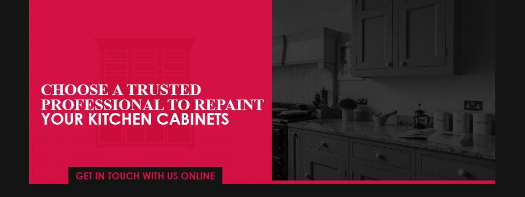 Choose a trusted professional to repaint your kitchen cabinets