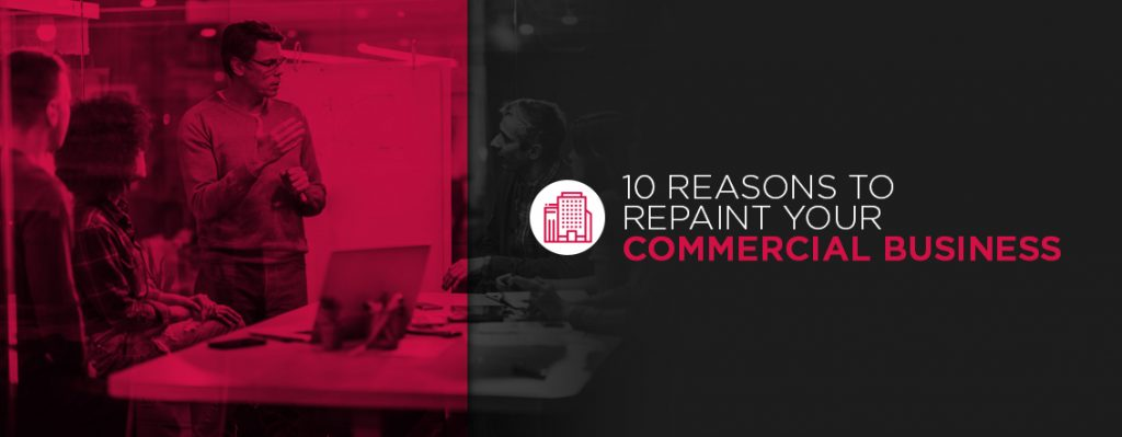 10 reasons to repaint your commercial business