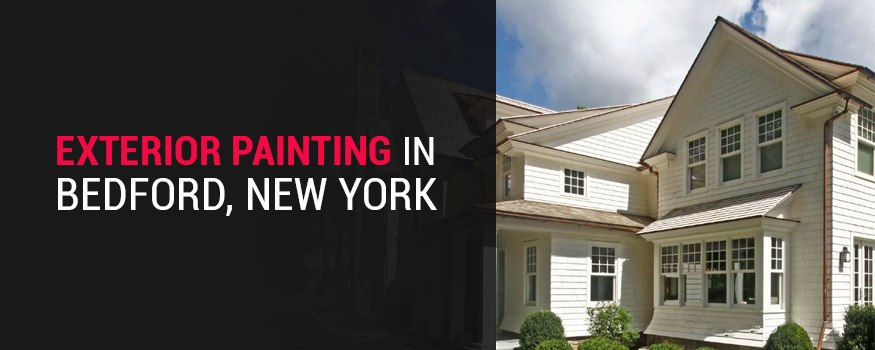 Exterior painting in Bedford, NY