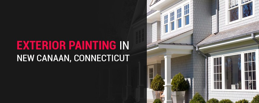Exterior painting in new canaan, ct