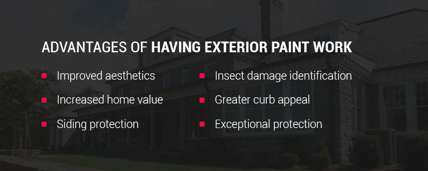 Advantages of having exterior home paint work