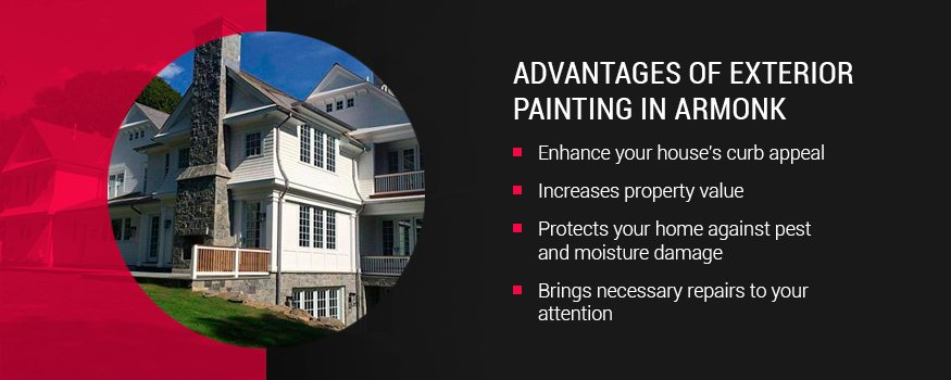 Advantages of exterior house painting in armonk, NY