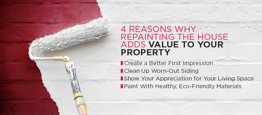 4 reasons why repainting the house adds value to your property