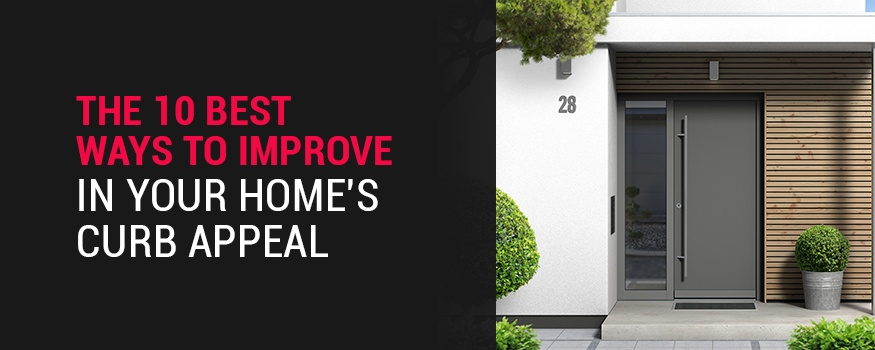 The 10 best ways to improve your home's curb appeal