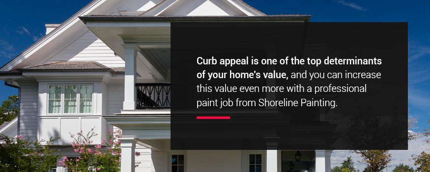 Curb appeal is one of the top determinants of your home's value