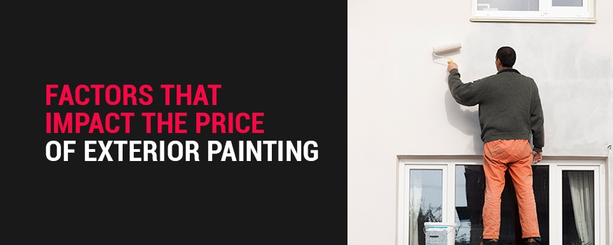 Factors that impact price of exterior painting