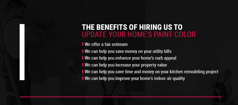 The Benefits of Hiring Us to Update Your Home's Paint Color
