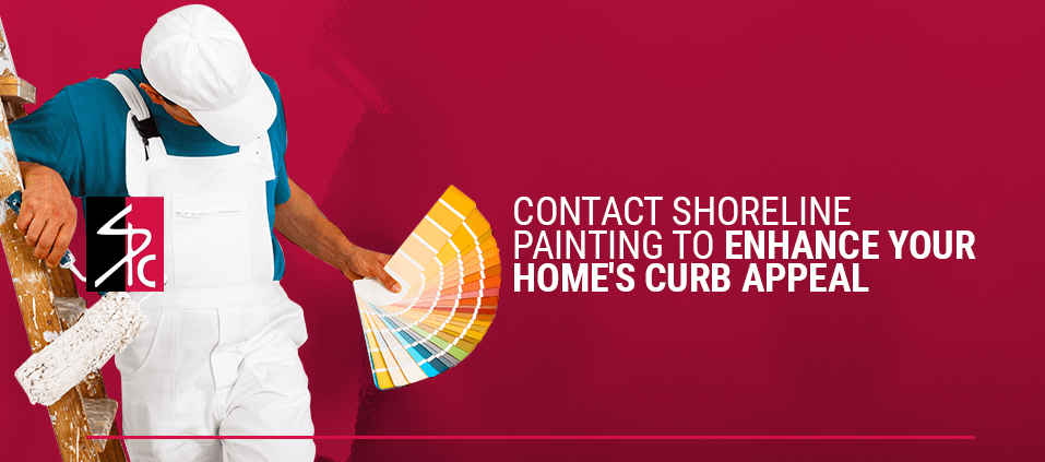 Contact Shoreline Painting To Enhance Your Home's Curb Appeal