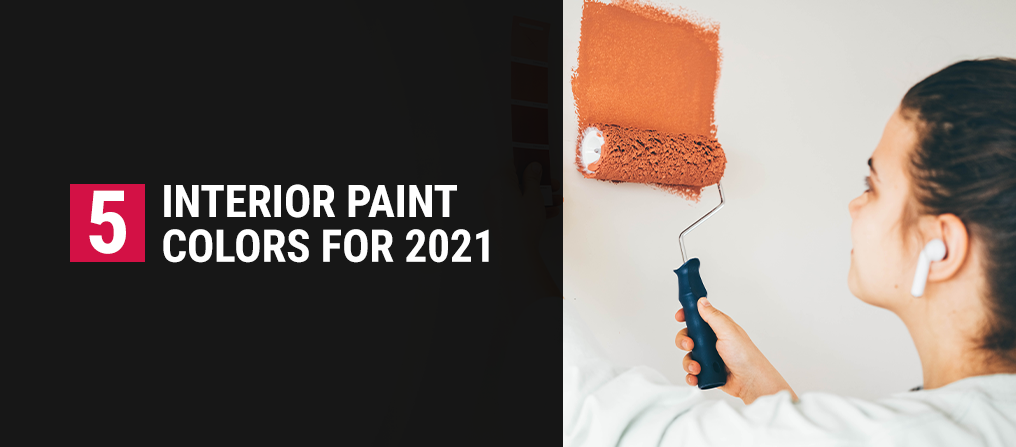 5 Interior paint colors for 2021