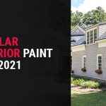 Most Popular Home Exterior Paint Colors of 2021