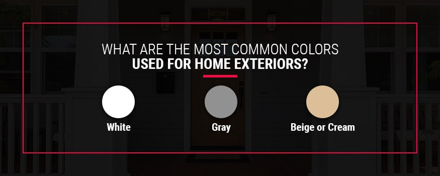 What Are The Most Common Colors Used From Home Exteriors
