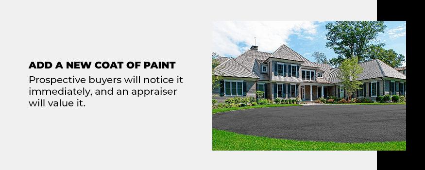 Add a new coat of paint.