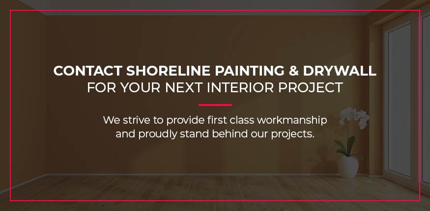 Contact Shoreline Painting for Your Next Interior Project